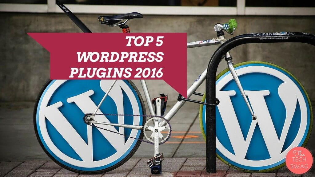 Top 5 wordPress plugins of 2016