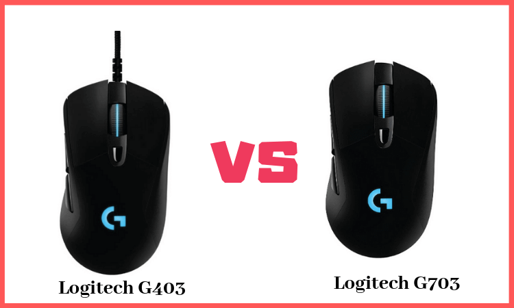 c210562c4df Logitech G403 Vs G703 Mouse Review - Hidden Facts You Must Know ✅
